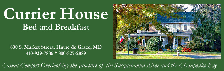 The Currier House Bed and Breakfast in Havre de Grace MD